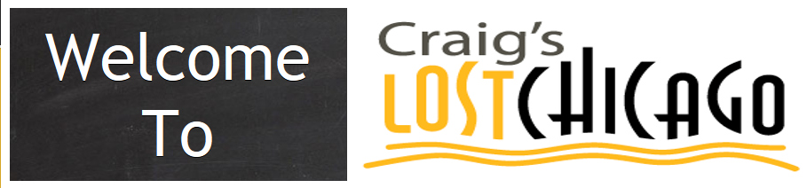 Craig's Lost Chicago