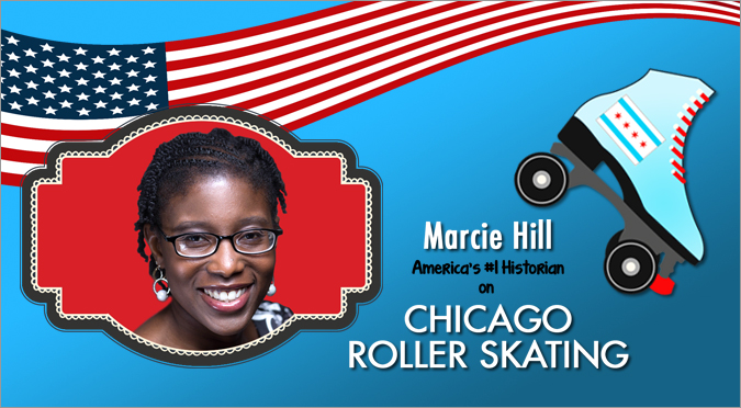 Marcie Hill - America's #1 Historian on Chicago Roller Skating