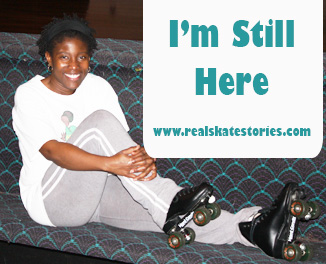 I'm Still Here - Real Skate Stories